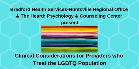 Clinical Considerations for Providers who Treat the LGBTQ Population tickets