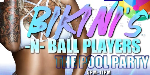 Bikinis & Ballplayers Pool Party