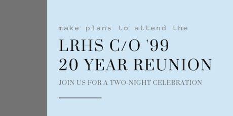 LRHS c/o '99 20-Year Reunion tickets