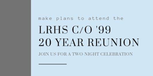 LRHS c/o '99 20-Year Reunion