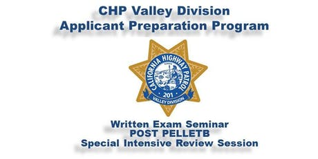 California Highway Patrol - Valley Division Applicant Preparation Program (APP) Written Exam Seminar - Special Intensive Review Session  tickets