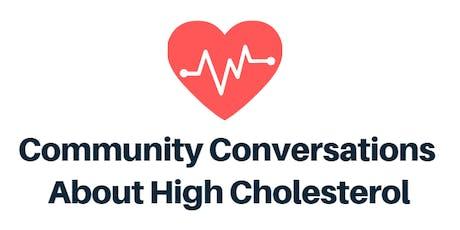 Community Conversations About High Cholesterol (Men) tickets