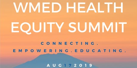 WMed 2nd Annual Health Equity Summit tickets
