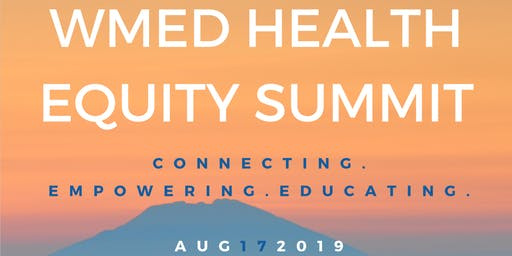 WMed 2nd Annual Health Equity Summit