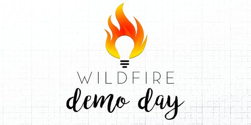 Wildfire 2019 Demo Day