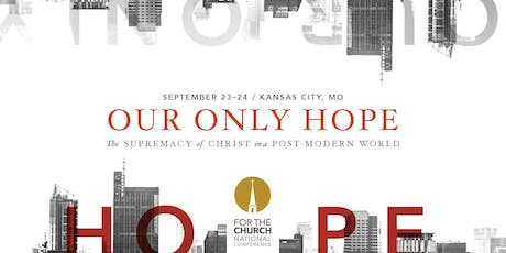For The Church National Conference 2019 tickets