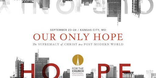 For The Church National Conference 2019
