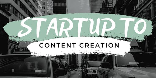 Content Creation Tips for Startups + Small Businesses