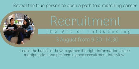 The Art of Influencing: Recruitment tickets