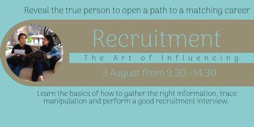The Art of Influencing: Recruitment