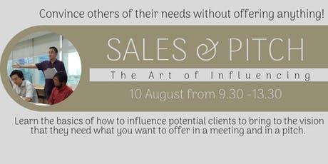 The Art of Influencing: Sales and Pitch tickets