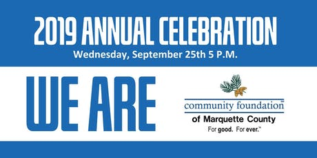 Community Foundation of Marquette County 2019 Annual Celebration tickets