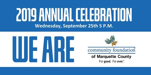 Community Foundation of Marquette County 2019 Annual Celebration