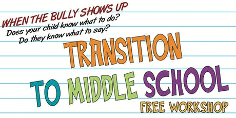 FREE Transition to Middle School Workshop tickets