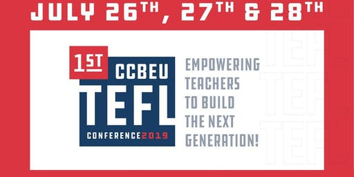 1st CCBEU TEFL CONFERENCE 2019