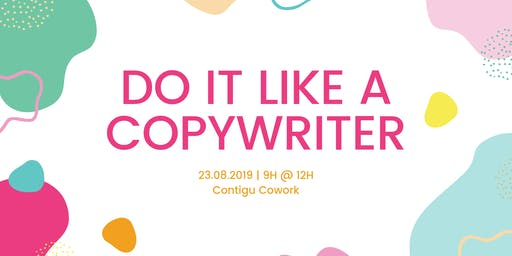 Do it like a copywriter - Niveau 1