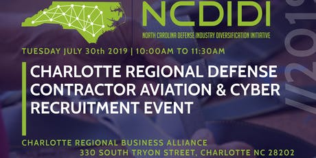 CHARLOTTE REGIONAL DEFENSE CONTRACTORAVIATION & CYBER RECRUITMENT EVENT tickets