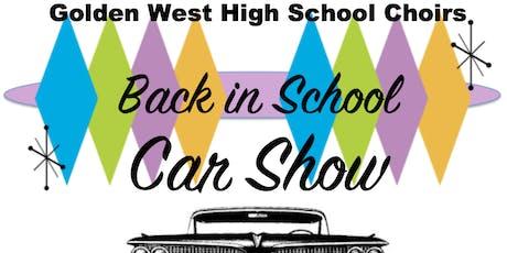 "2019 ""Back in School"" Car Show tickets"