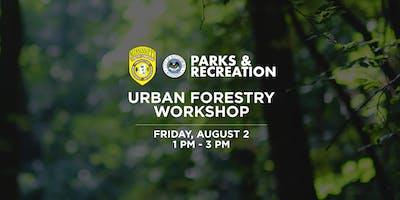 Urban Forestry Summer Workshop 2019