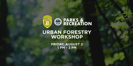 Urban Forestry Summer Workshop 2019 tickets