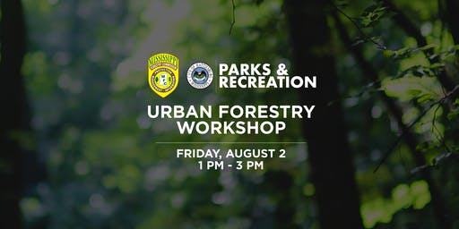 Urban Forestry Summer Workshop 2019