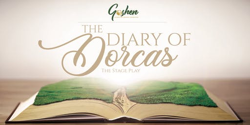 The Dairy of Dorcas Stage Play