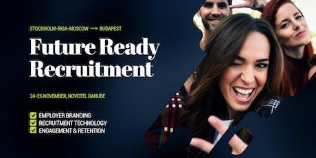Future Ready Recruitment Marketing tickets