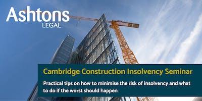 Ashtons Legal Construction Insolvency Seminar - Cambridge