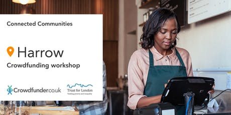 Connected Communities: Harrow - Free crowdfunding workshops tickets