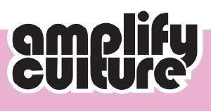 Amplify Culture Presents