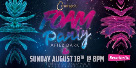 Mango's Foam Party 2.0 tickets