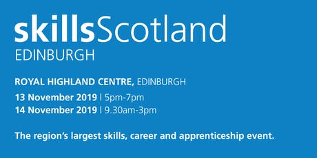 Skills Scotland Edinburgh 2019 - School / College Registration tickets