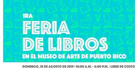 1era Feria de libros del Museo de Arte de Puerto Rico entradas
