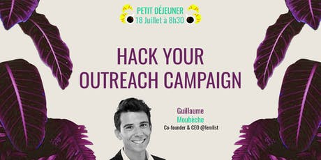 Hack Your Outreach Campaign  billets