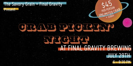 Crab Pickin' Night at Final Gravity Brewing Co. tickets