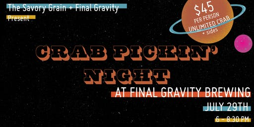 Crab Pickin' Night at Final Gravity Brewing Co.
