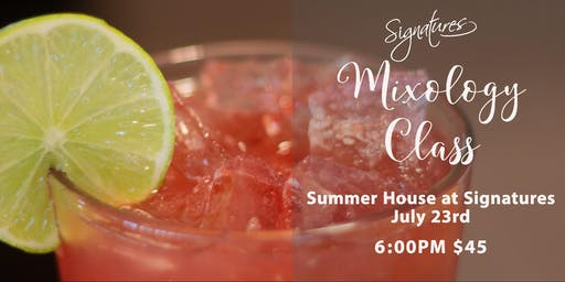 Mixology Class at Signatures Summer House