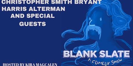 Blank Slate A Comedy Show tickets