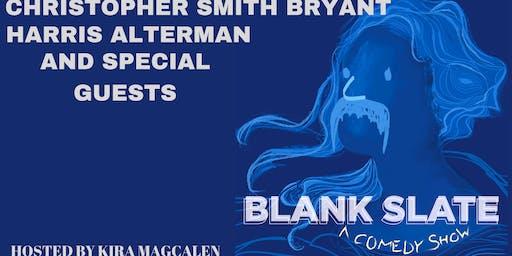 Blank Slate A Comedy Show