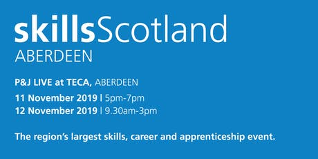 Skills Scotland Aberdeen 2019 - Family / Individual Registration tickets