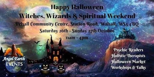 Happy Halloween Witches, Wizards & Spiritual Weekend
