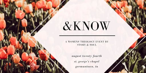 & KNOW: An Accessible Theology Event for Women