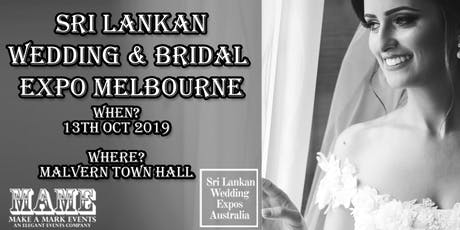 Sri Lankan Bridal & Wedding Expo Melbourne - Oct 2019 tickets