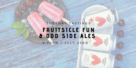 Fruitsicle Fun & Odd Side Ales tickets