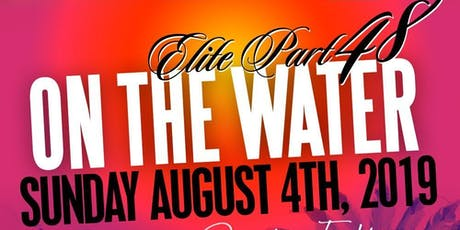 ELITE ON THE WATER *CARIBANA EDITION* TORONTO CARNIVAL SUNDAY BOAT RIDE tickets