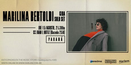 Marilina Bertoldi (solo set) en Paraná entradas