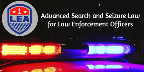 OCT 16 Sanford, Florida - LEA ONE Advanced Search and Seizure Law  tickets