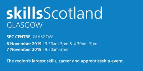 Skills Scotland Glasgow 2019 - School / College Registration  tickets