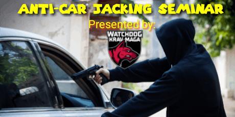 Anti-Car Jacking Seminar tickets