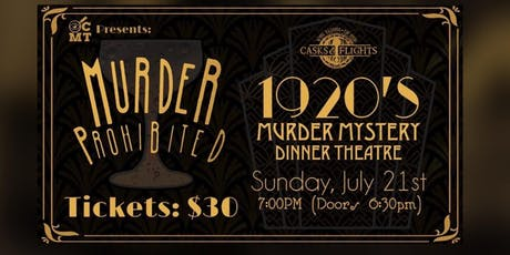 Murder Prohibited1920's Murder Mystery tickets